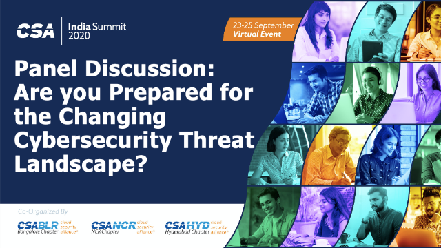 Are you Prepared for the Changing Cybersecurity Threat Landscape?