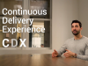 What is the Continuous Delivery Experience (CDX)?