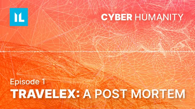Episode 1: Travelex: A post-mortem | Cyber Humanity Podcast
