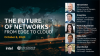 The Future of Networks – from Edge to Cloud