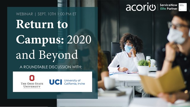 Return to Campus with ServiceNow: 2020 and Beyond