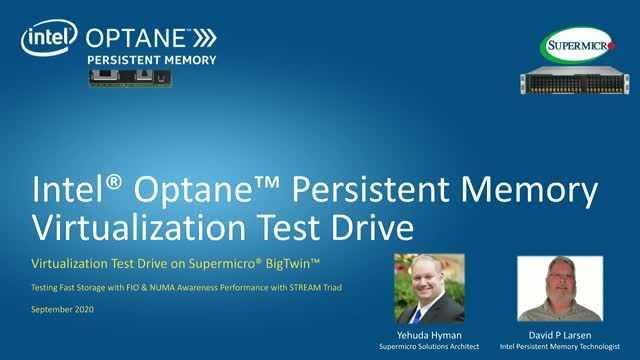 Intel® Optane™ Persistent Memory Virtualization with Supermicro® BigTwin™