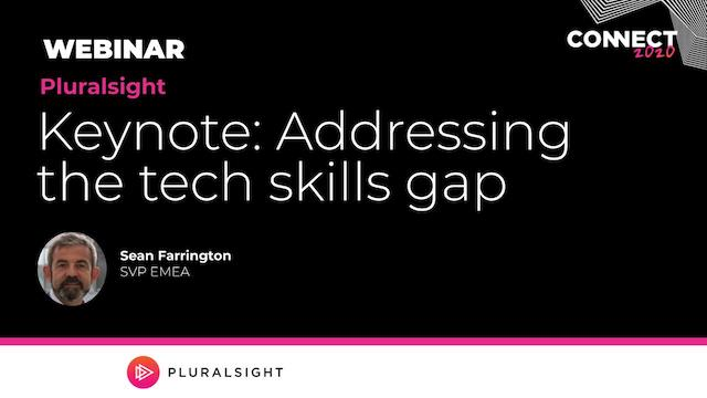Keynote: Addressing the tech skills gap