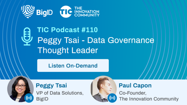 The Innovation Community Podcast: Peggy Tsai - Data Governance Thought Leader