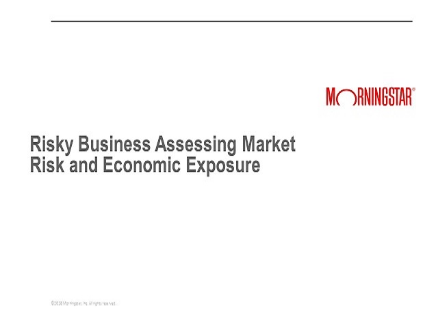 Risky Business Assessing Market Risk and Economic Exposure