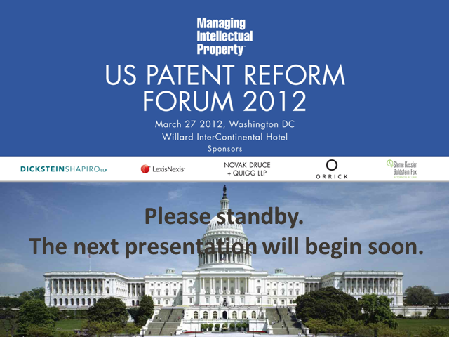 US Patent Reform Forum: First to File Discussion and NPE's- The Debate