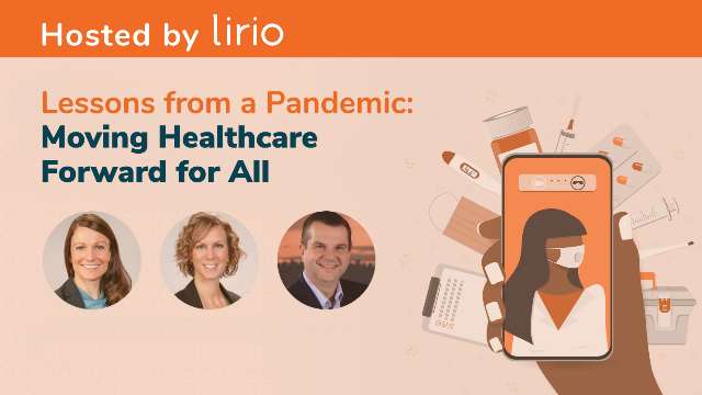 Lessons from a Pandemic: Moving Healthcare Forward for All