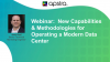 New Capabilities & Methodologies for Operating a Modern Data Center