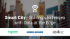 Smart City - Solving challenges with Data at the edge