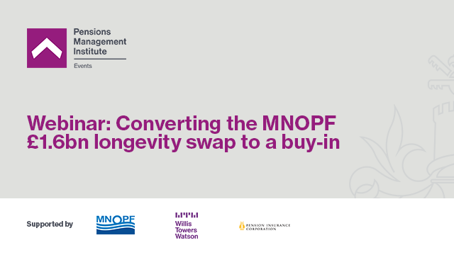 Converting the MNOPF £1.6bn longevity swap to a buy-in