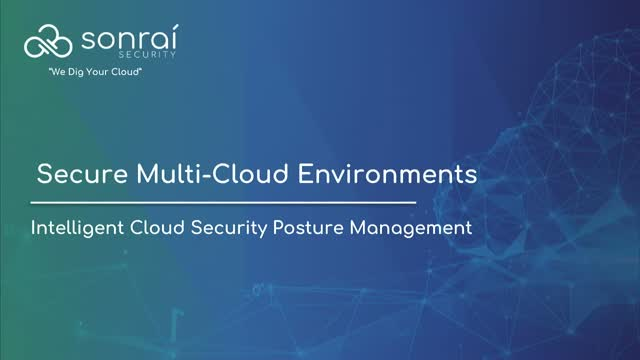 Secure Multi-Cloud Environments: Intelligent Cloud Security Posture Management