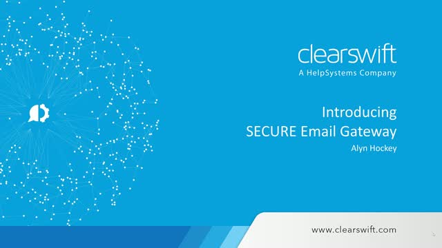 Introduction to the Clearswift Secure Email Gateway