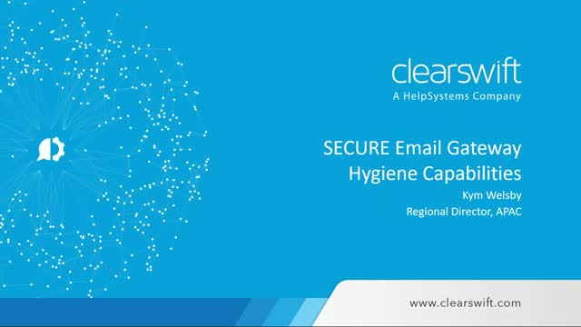 Prevent Advanced Persistent Threats with the Clearswift Secure Email Gateway