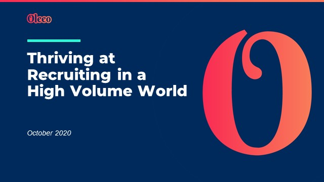 Thriving at Recruiting in a High Volume World