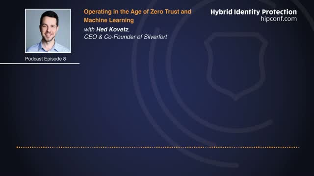 Podcast | Operating in the Age of Zero Trust and Machine Learning
