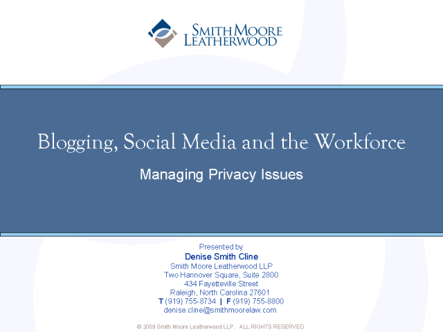 Blogging, Social Media & the Workforce: Managing Privacy Issues