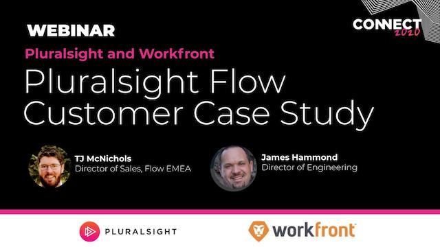 Customer Case Study – Workfront. Pluralsight Flow