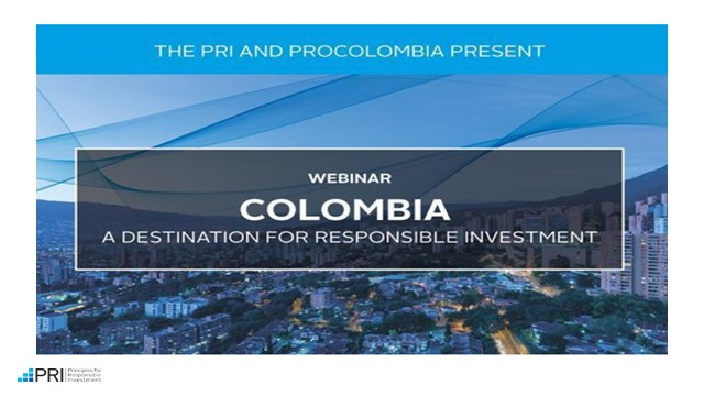 Colombia: A Destination for Responsible Investment
