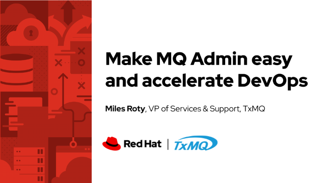 Make MQ Admin easy and accelerate DevOps