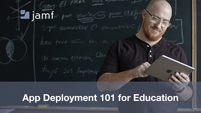 App Deployment 101 for Education