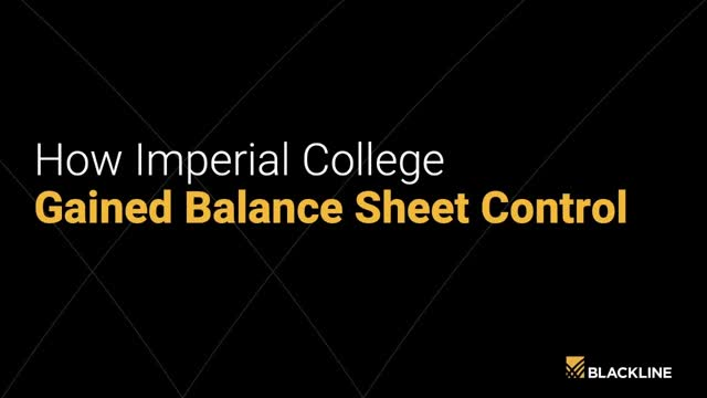 How Imperial College London Gained Balance Sheet Control
