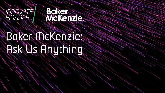 Baker McKenzie: Ask Us Anything