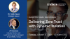 [On Demand] Panel Discussion: Delivering Zero Trust with Dynamic Isolation