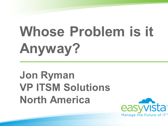 Whose Problem is it Anyway?