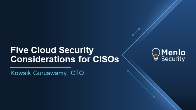 Five Cloud Security Considerations for CISOs