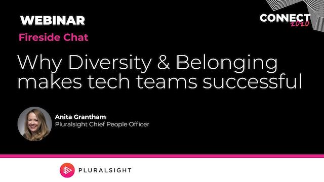 Fireside chat: Why Diversity & Belonging makes tech teams successful