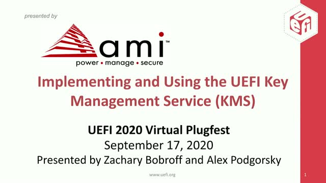 Implementing and Using the UEFI Key Management Service (KMS)