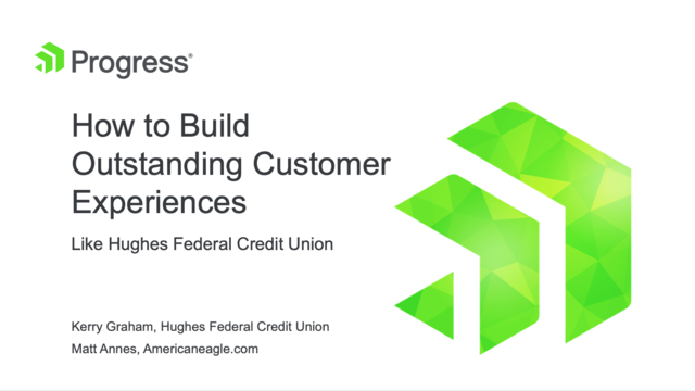 How to Build Outstanding Customer Experiences Like Hughes Federal Credit Union