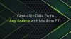 Centralize Data From Any Source with Matillion ETL