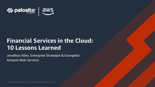 Financial Services in the Cloud: 10 Lessons Learned