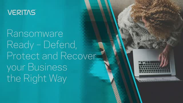 Ransomware Ready – Defend, Protect and Recover your Business the Right Way