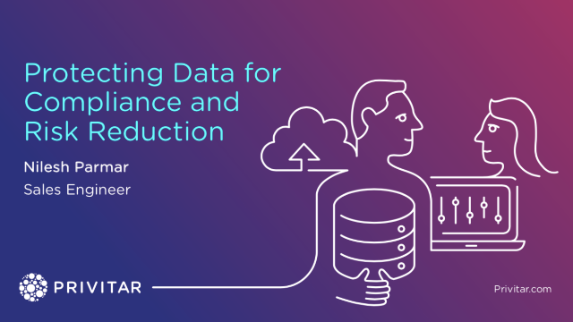 Protecting Data for Compliance and Risk Reduction