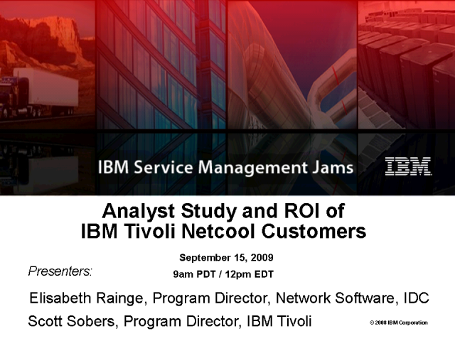Analyst Study and ROI of IBM Tivoli Netcool Customers