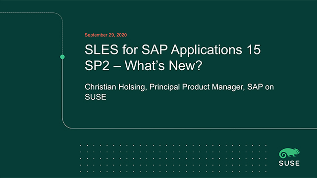 SLES for SAP Applications 15 SP2 … What's New and What's Next