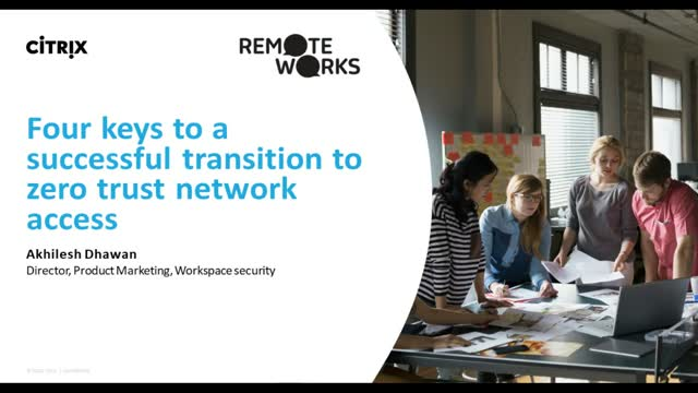 Four keys to a successful transition to zero trust network access