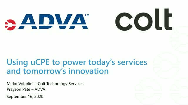 Using uCPE to power today's services and tomorrow's innovation