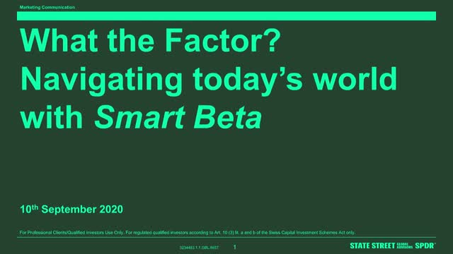 What the Factor? Navigating today's world through Smart Beta