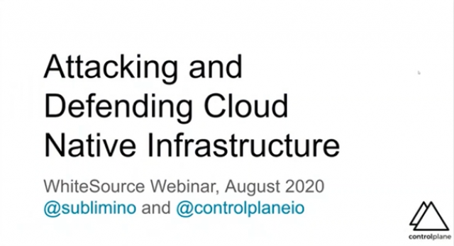 Attacking and Defending Cloud Native Infrastructure