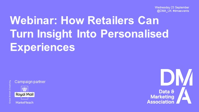 Webinar: How Retailers Can Turn Insight Into Personalised Experiences