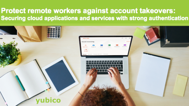 Protect remote workers against account takeovers