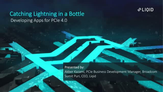 Catch Lightning in a Bottle: Developing Apps for PCIe 4.0
