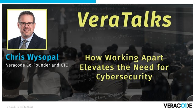 VeraTalks - How Working Virtually Elevates the Need for Cybersecurity