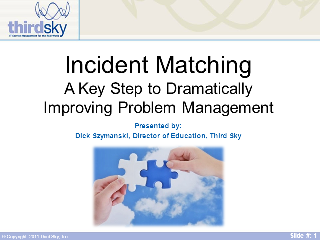 Incident Matching - A Key Step to Dramatically Improving Problem Management