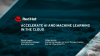 Accelerate Artificial Intelligence and Machine Learning in the Cloud