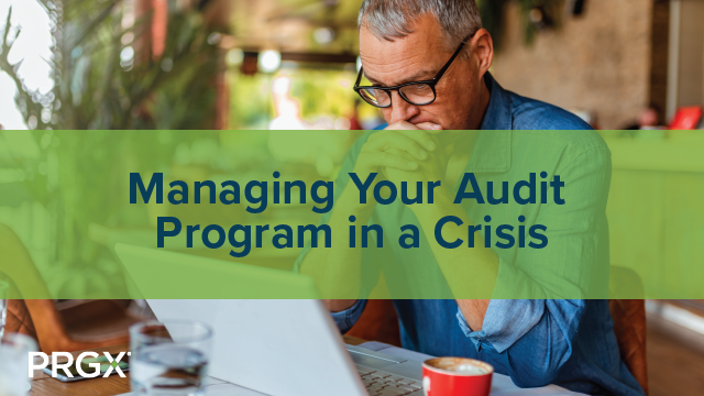Managing Your Audit Program in a Crisis