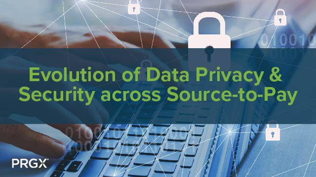 Evolution of Data Privacy & Security across Source-to-Pay